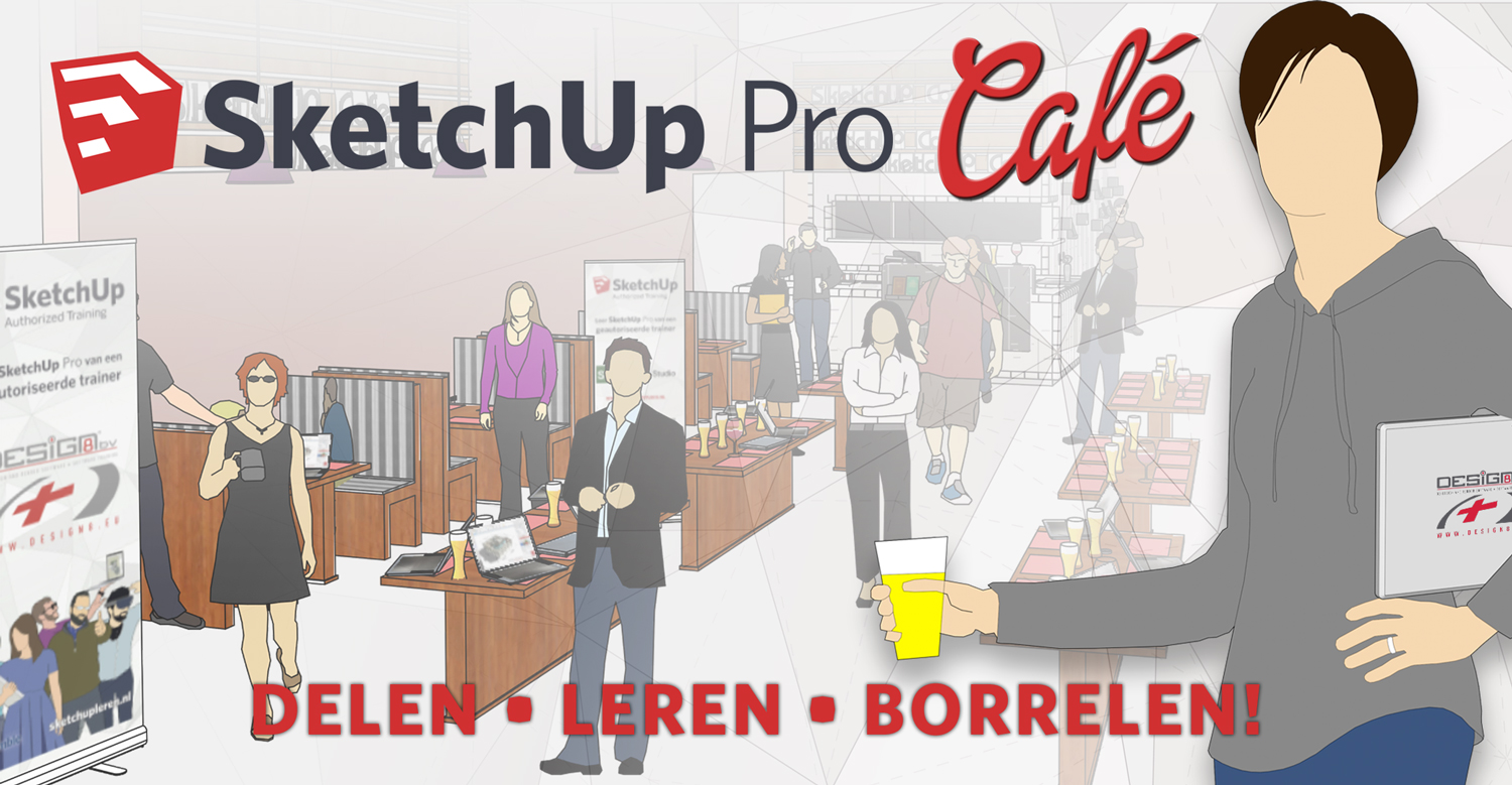 SketchUp Pro Café - Share • Learn • Bubble